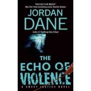 The Echo of Violence by Jordan Dane
