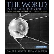 The World in the Twentieth Century by Daniel R. Brower