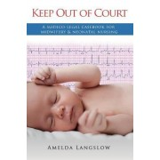 Keep Out of Court by Amelda Langslow