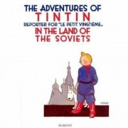 Hergé Tintin in the Land of the Soviets (The Adventures of Tintin)
