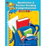 Nonfiction & Fiction Reading Comprehension, Grade 2 by Teacher Created Resources