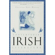 Contemporary Irish Literature by Christina Hunt Mahony