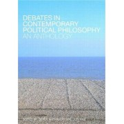 Debates in Contemporary Political Philosophy by Derek Matravers