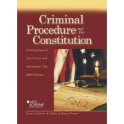 Criminal Procedure and the Constitution, Leading Supreme Court Cases and Introductory Text by Jerold Israel