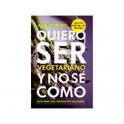 Libro Quiero ser vegetariano y no se como