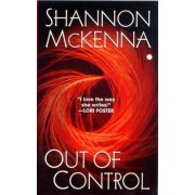 Out of Control by Shannon McKenna