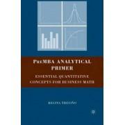 PreMBA Analytical Primer by Regina Trevino