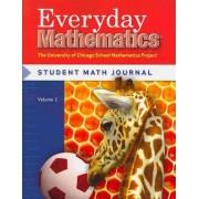 Everyday Mathematics, Grade 1, Student Materials Set (Journal 1 & 2) by Max Bell