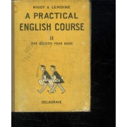 A Practical English Course. Part Ii The Second Year Book.