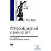 Probleme de Drept Civil si Procesual Civil - Traian Darjan