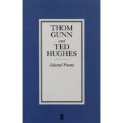 Selected Poems of Gunn/Hughes by Thom Gunn