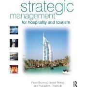 Strategic Management for Hospitality and Tourism by Fevzi Okumus