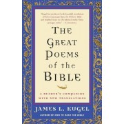 Great Poems of the Bible by James L. Kugel