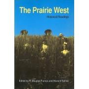 The Prairie West by R. Douglas Francis