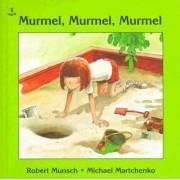 Murmel Murmel Murmel by Robert Mucsch