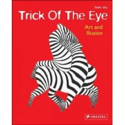 Trick of the Eye by Silke Vry