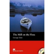 The Mill on the Floss - With Audio CD by George Eliot