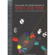 Revealing the Hidden Nature of Space and Time by Committee on Elementary Particle Physics in the 21st Century