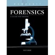 Howdunit Forensics by Douglas P. Lyle