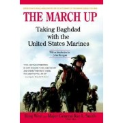 The March Up by Bing West