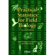 Practical Statistics for Field Biology by Jim Fowler