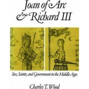 Joan of Arc and Richard III by Charles Tuttle Wood