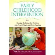 Early Childhood Intervention by Christina J. Groark