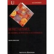 Monetarismul in teoria si politica economica - Tiberiu Brailean