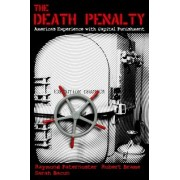 The Death Penalty by Raymond Paternoster