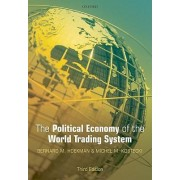 The Political Economy of the World Trading System by Bernard M. Hoekman