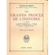 Les Grands Proces De L'histoire - Tome 4 - La Grande Mademoiselle, Le Grand Conde, Le Masque De Fer, Le Roi Murat, Le Marechal Ney