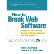 How to Break Web Software by James A. Whittaker
