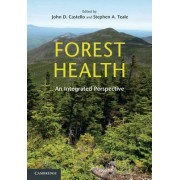 Forest Health by John D. Castello
