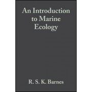 An Introduction to Marine Ecology by Richard. S. K. Barnes