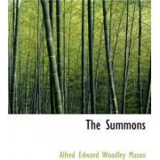 The Summons by A E W Mason