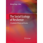 The Social Ecology of Resilience by Michael Ungar