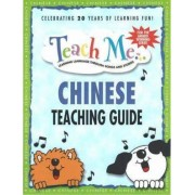 Teach Me Chinese Teaching Guide by Judy Mahoney