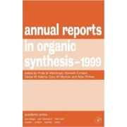 Annual Reports in Organic Synthesis 1999 by Philip M. Weintraub