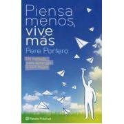 Portero Pere Piensa Menos Vive Más (ebook)