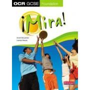 Mira OCR GCSE Spanish Foundation: Student Book by Anneli McLachlin