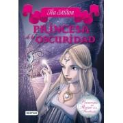 Princesas del reino de la fantasía 5. Princesa de la oscuridad by Tea Stilton