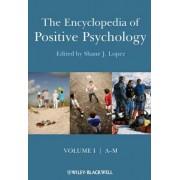 The Encyclopedia of Positive Psychology by Shane J. Lopez
