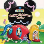 Hoppy Clubhouse Easter by Disney Book Group