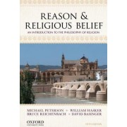 Reason & Religious Belief by Michael L. Peterson