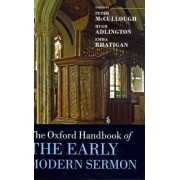 The Oxford Handbook of the Early Modern Sermon by Peter McCullough