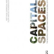 Capital Spaces by Professor Matthew Carmona