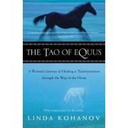 The Tao of Equus by Linda Kohanov
