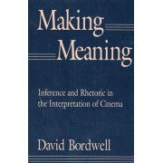 Making Meaning by David Bordwell
