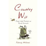 Country Wit by Aubrey Malone