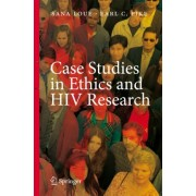 Case Studies in Ethics and HIV Research by Sana Loue